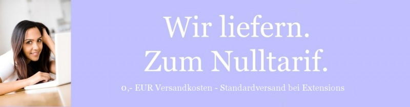 Lola EXTENSIONS liefert Extensions im Standardversand innerhalb Deutschlands kostenlos.